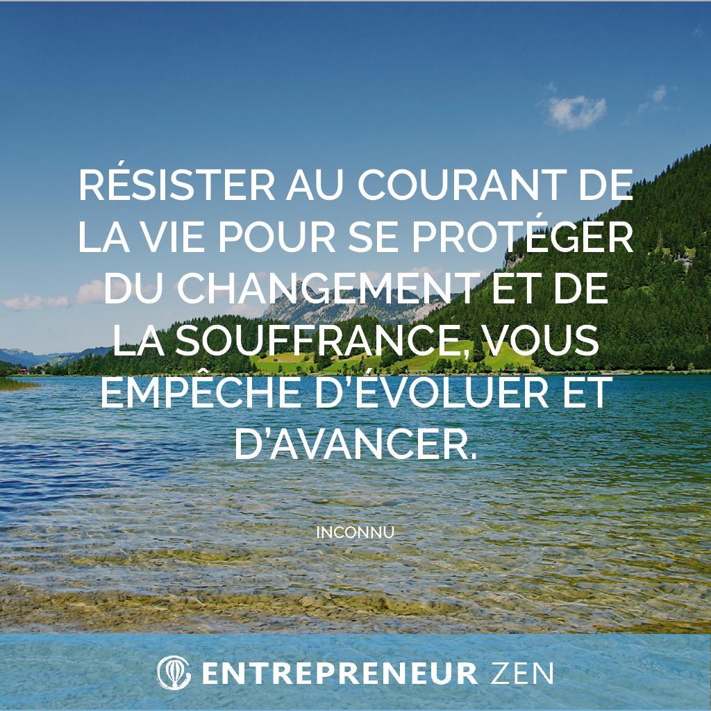 Résister au courant de la vie pour se protéger du changement et de la souffrance, vous empêche d'évoluer et d'avancer