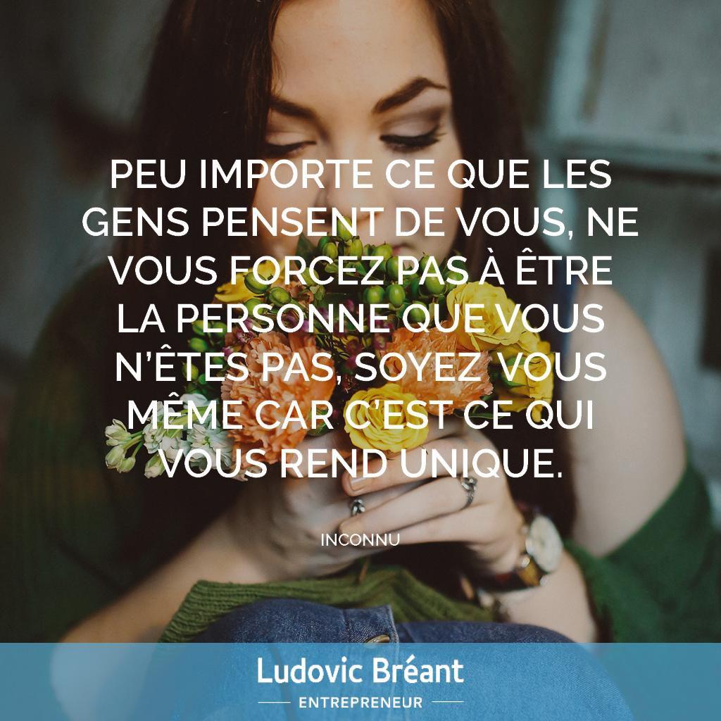 Peu Importe Ce Que Les Gens Pensent De Vous Ludovic