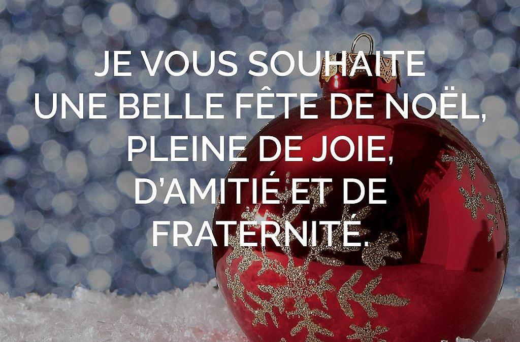 Je vous souhaite une belle fête de Noël…